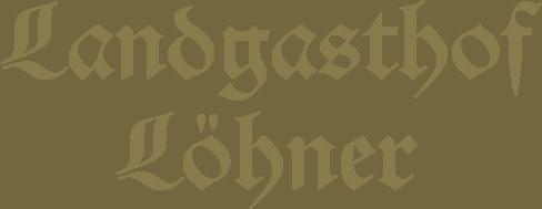 Landgasthof Löhner